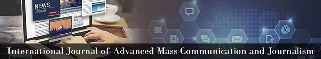 International Journal of Advanced Mass Communication and Journalism